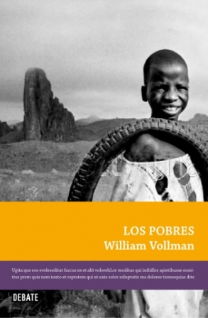 William Vollmann - Los pobres