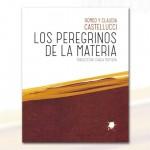 Los peregrinos de la materia. Teoría y praxis del teatro (recomendado por Sandra Cendal @Contintametienes)