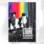 La institución libre de enseñanza y Francisco Giner de los Ríos: nuevas perspectivas (Recomendado por Javier Fórcola @Forcola)