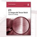 LTI. La lengua del Tercer Reich (recomendado por Raúl Guerrero @rauldguerrero)