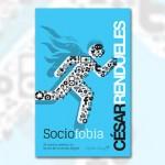Sociofobia (recomedado por Txetxu Barandiaran @jmbarandiaran)