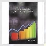 Una economía que fue aplicada (recomendado por Pedro Biedma @pbiedma)