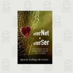 InterNet e InterSer: las aventuras de una humanidad cada día más enredada