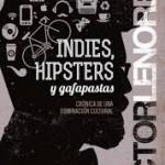 Hipsters: ¿Se acabó la hegemonía?
