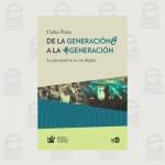 De la Generación@ a la #Generación: la juventud en la era digital